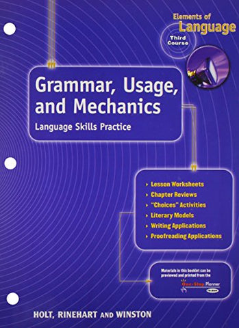 Elements Of Language, 3Rd Course, Grade 9: Grammar Usage And Mechanics- Language Skills Practice