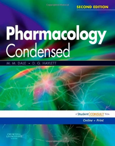 Pharmacology Condensed: With Student Consult Online Access, 2E