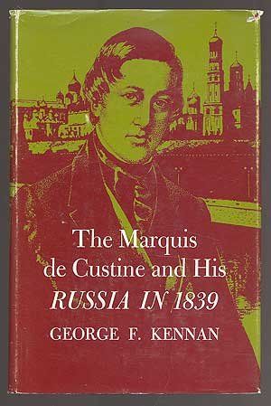 The Marquis De Custine And His Russia In 1839