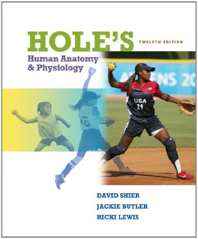 Hole'S Human Anatomy & Physiology