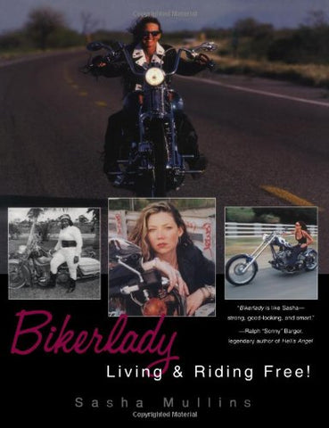 Bikerlady: Living And Riding Free!