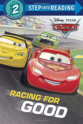 Racing For Good (Disney/Pixar Cars) (Step Into Reading)