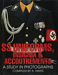 Ss Uniforms, Insignia And Accoutrements: A Study In Photographs (Schiffer Military History)
