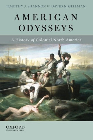 American Odysseys: A History Of Colonial North America