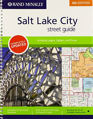Rand Mcnally Street Guide: Salt Lake City (Rand Mcnally Salt Lake City Street Guide)
