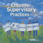 Effective Supervisory Practices: Better Results Through Teamwork