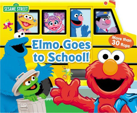 Sesame Street: Elmo Goes To School! (Lift-The-Flap)
