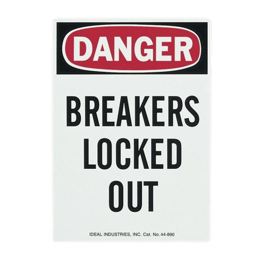 "Ideal 44-890 Safety Sign, ""Danger Breakers Locked Out"", Magnetic"