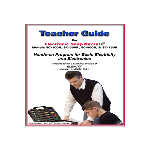 Elenco 753290 Snap Circuits Teachers Guide ® 100R/300R/500R/750R