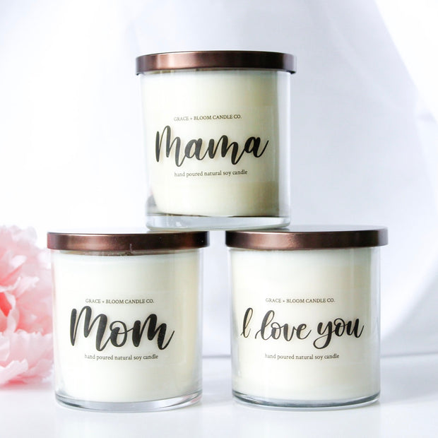 Mother's Day Candle | Choose a Scent - Grace + Bloom Co