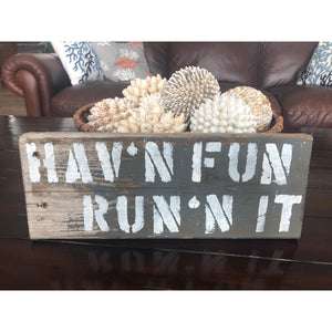 Having Fun Running It reclaimed wood stencil art