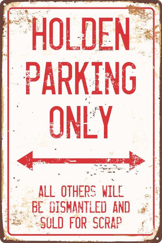 Holden/Chev/Ford Only Parking Sign - Wooptooii