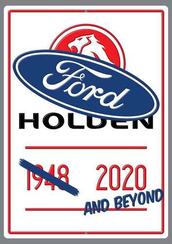 End of an Era Holden/FORD Sign - Wooptooii