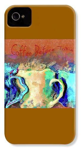 Coffee Before Talkie - Phone Case | Drunk-Girl-Art