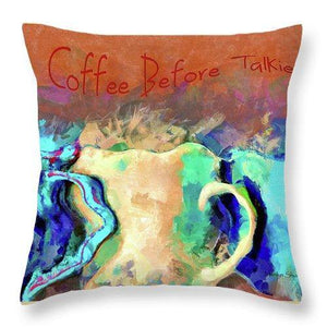 Coffee Before Talkie - Shower Curtain