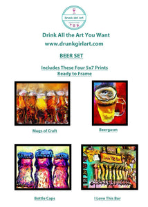 Beer Art  Paintings 4 5x7 Prints Ready to Frame