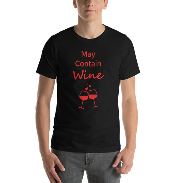 May Contain Wine Short-Sleeve Unisex T-Shirt
