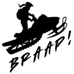 2020 BRAAP SLED - Premium Vinyl Decal