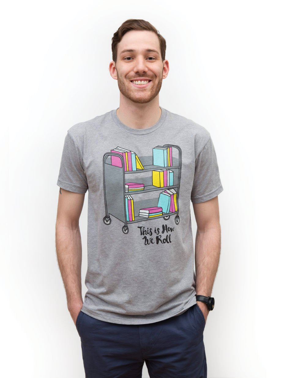 Pre-Order: This Is How We Roll Unisex T-Shirt