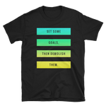 """Goals"" Short-Sleeve Unisex T-Shirt"