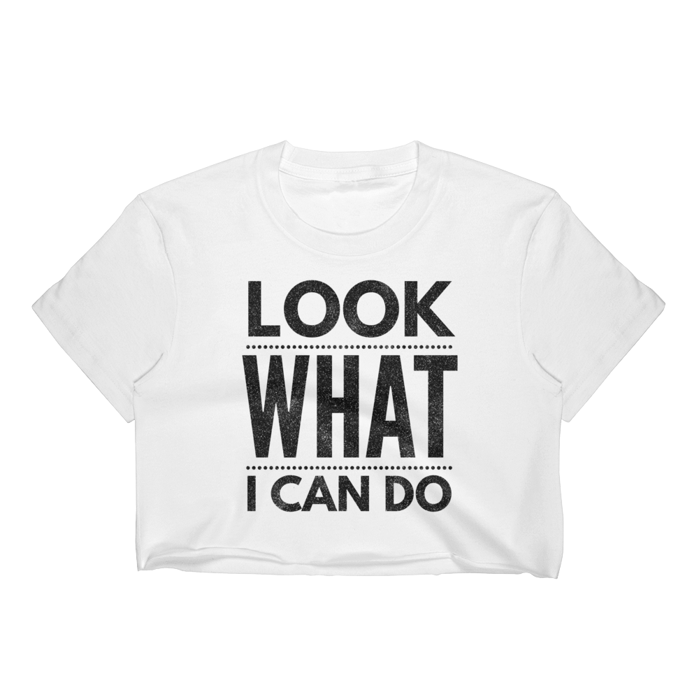 """What I Can Do"" Women's Crop Top"