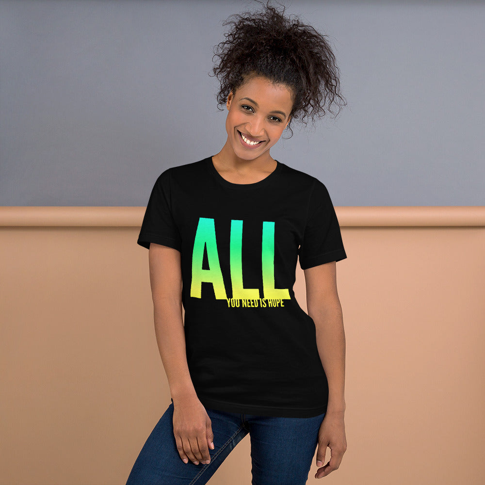 """All You Need Is Hope"" Tee"