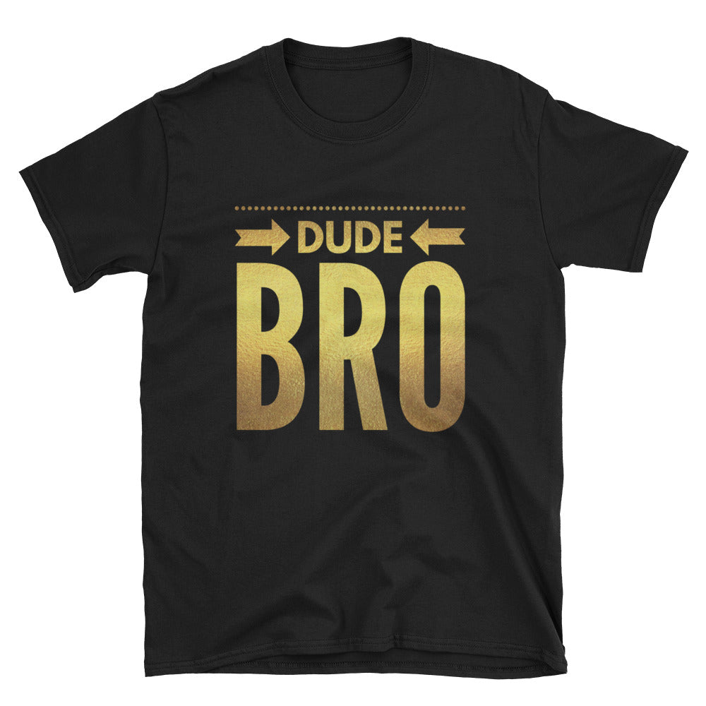 """DudeBRO Edition"" Unisex Softstyle T-Shirt"