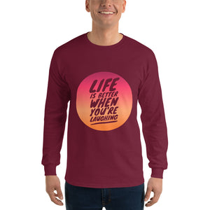 """A Better Life"" Ultra Cotton Long Sleeve T-Shirt"