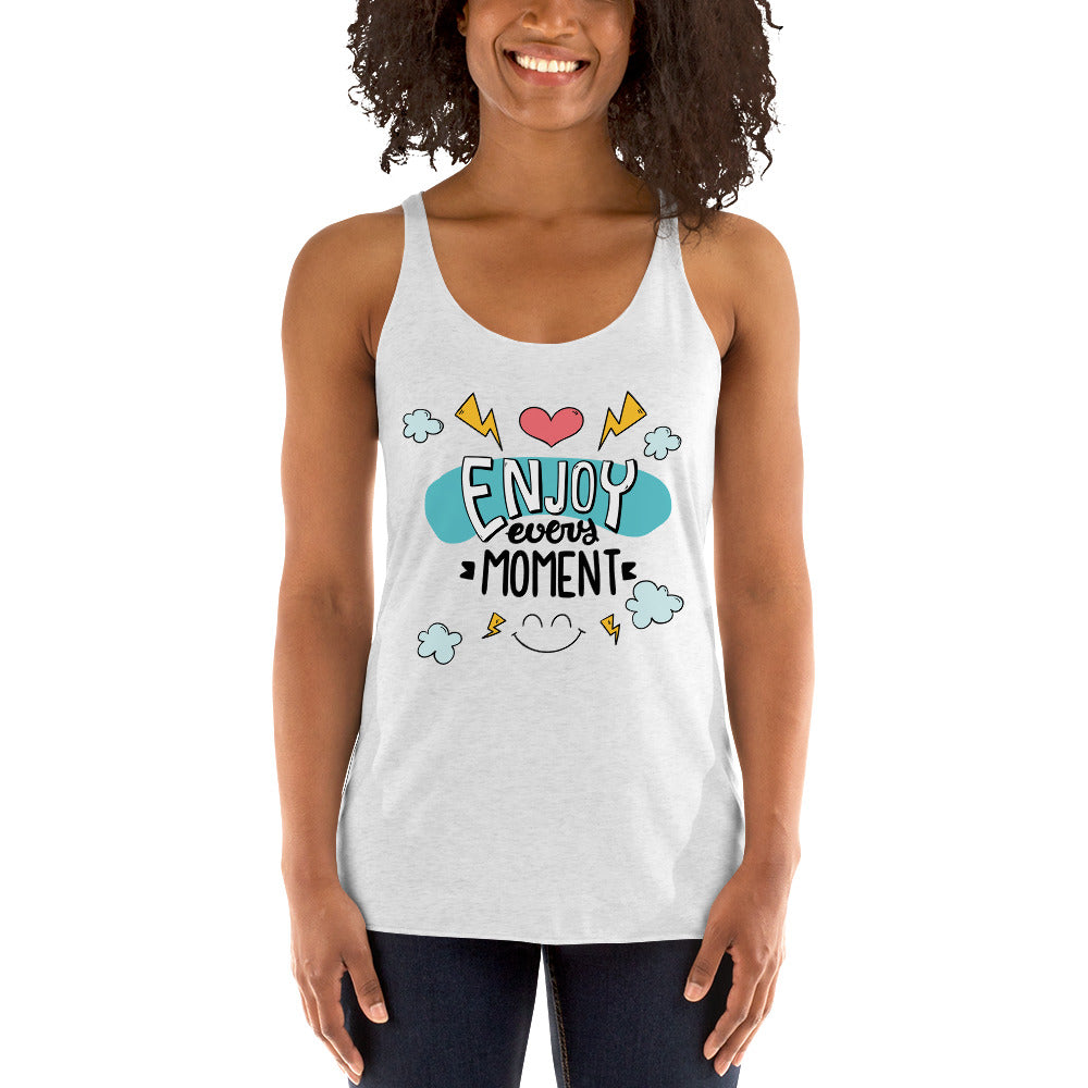 """Enjoy Every Moment"" Women's Racerback Tanktop"