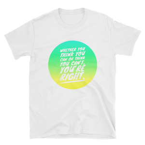 """You're Right"" Short-Sleeve Unisex T-Shirt"