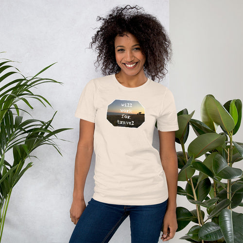 WILL WORK FOR TRAVEL T-SHIRT VROUWEN