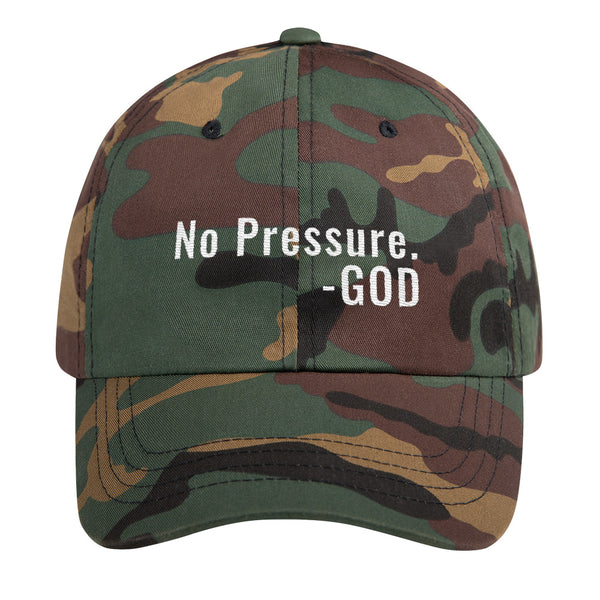 No Pressure - Dad Hat