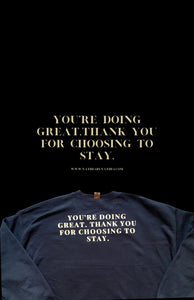 "PRE ORDER: ""YOU'RE DOING GREAT"" Black crewneck sweater"