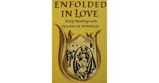 Audio readings by the author of the celebrated selection of Julian's work, Enfolded In Love