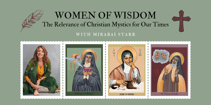 Embracing the Divine through the wisdom of the mystics with Mirabai Starr