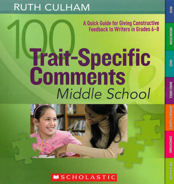 100 Trait Specific Comments: Middle School </br> Item: 138383