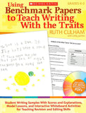 Using Benchmark Papers to Teach Writing with the Traits: Grades K-2 </br> Item: 138390