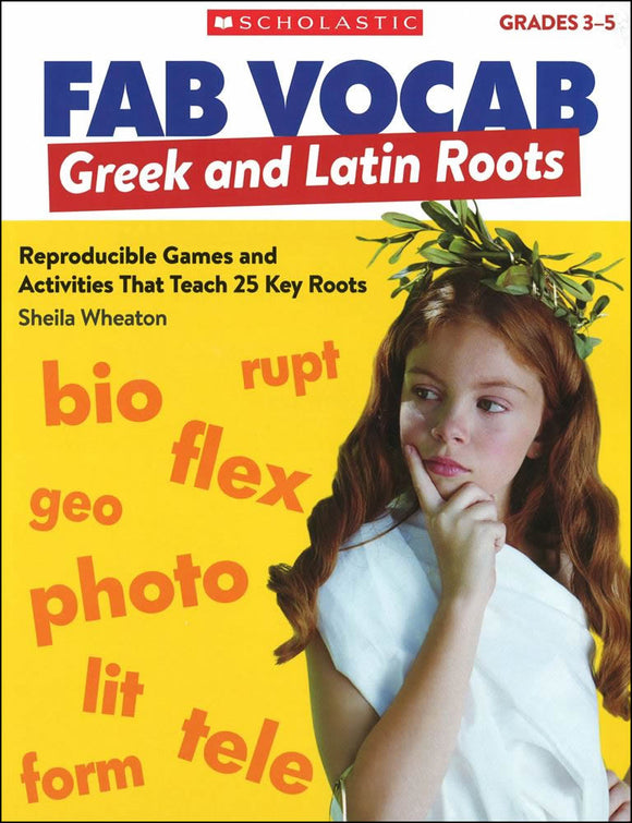 Fab Vocab: Greek & Latin Roots </br> Item: 153644