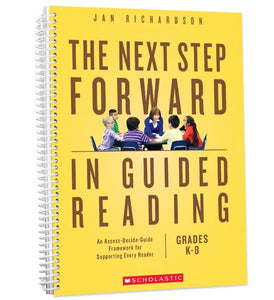 The Next Step Forward in Guided Reading </br> Item: 161113