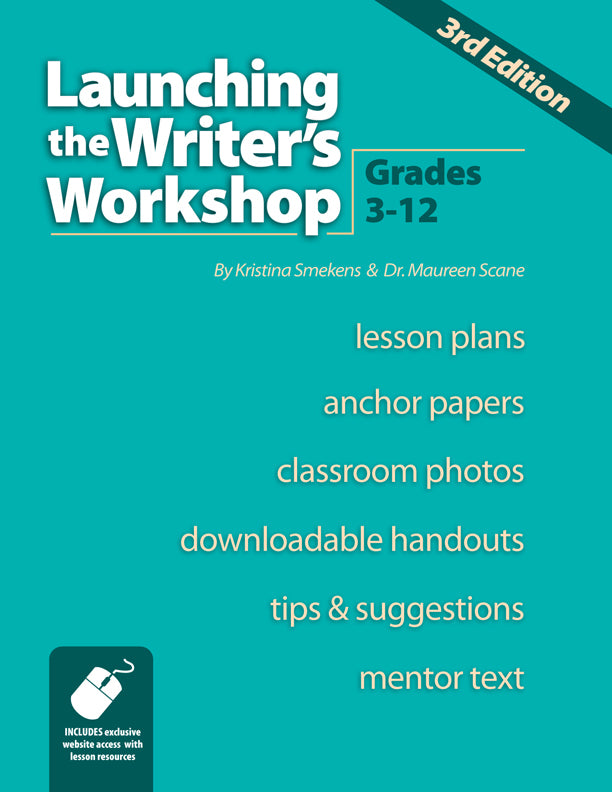 Launching the Writer's Workshop: Grades 3-12 (3rd Edition) Item: 18688