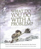 What Do You Do With A Problem? </br> Item: 200009