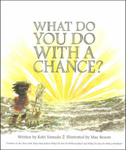 What Do You Do With a Chance? </br> Item: 200733