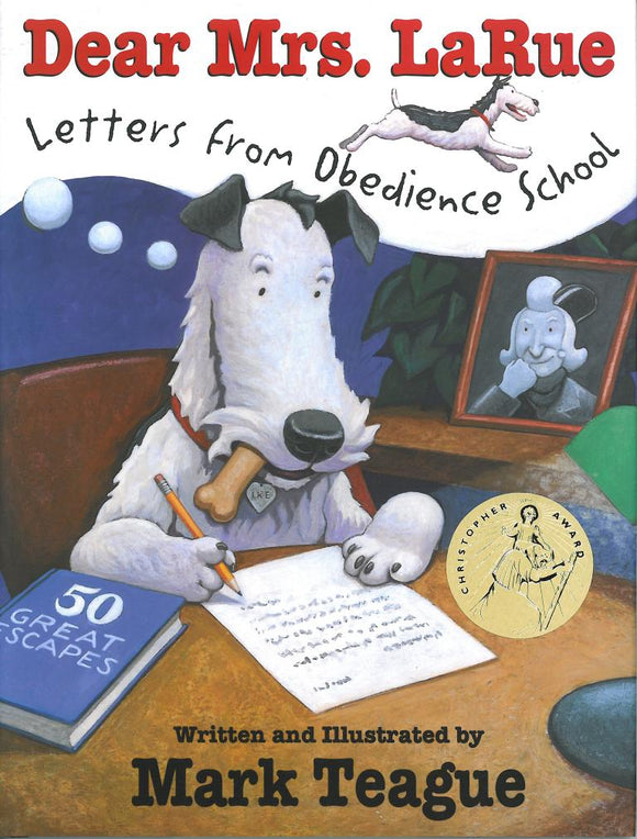Dear Mrs. LaRue: Letters from Obedience School </br> Item: 206631