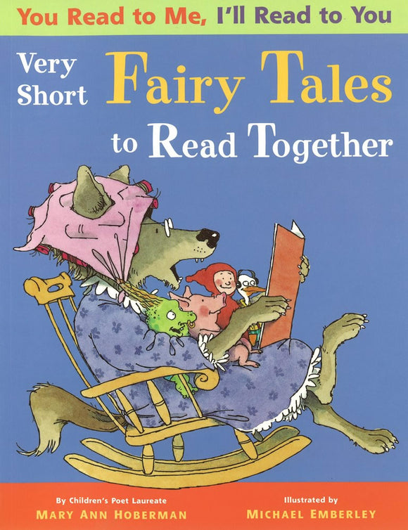 You Read to Me, I'll Read to You: Very Short Fairy Tales to Read Together </br> Item: 207447