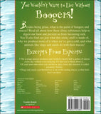 You Wouldn't Want to Live Without Boogers! </br> Item: 224885