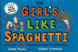 The Girl's Like Spaghetti </br> Item: 247064