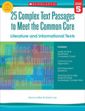 25 Complex Text Passages to Meet the Common Core: Literature and Informational Texts