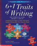 6+1 Traits of Writing: The Complete Guide: Grades 3 and Up </br> Item: 280389
