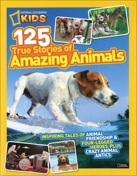 125 True Stories of Amazing Animals </br> Item: 309182