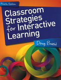 Classroom Strategies for Interactive Learning, 4th Edition <br> Item: 311702